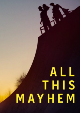 Poster for All This Mayhem